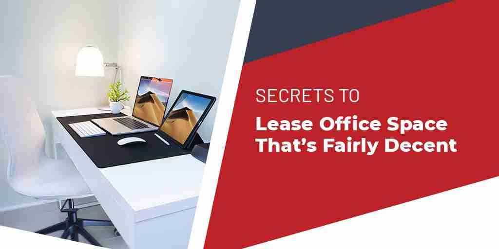 Secrets to Lease Office Space That's Fairly Decent