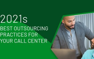 2021s Best Outsourcing Practices For Your Call Center Office