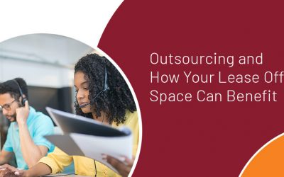 Outsourcing and How Your Lease Office Space Can Benefit