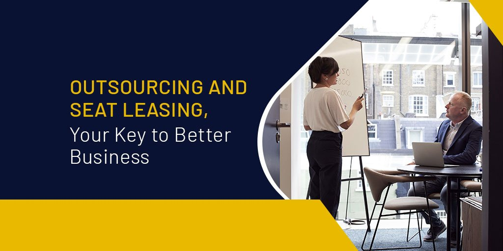 Outsourcing and, Seat Leasing, Your Key to Better Business