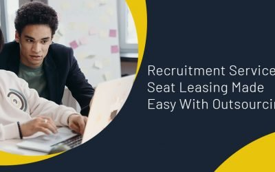 Recruitment Services Seat Leasing Made Easy With Outsourcing