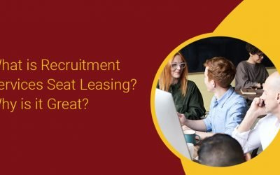 What is Recruitment Services Seat Leasing? Why is it Great?